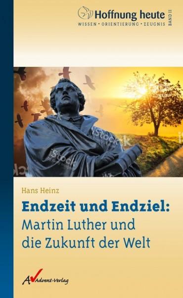 Endzeit und Endziel: Martin Luther und die Zukunft der Welt