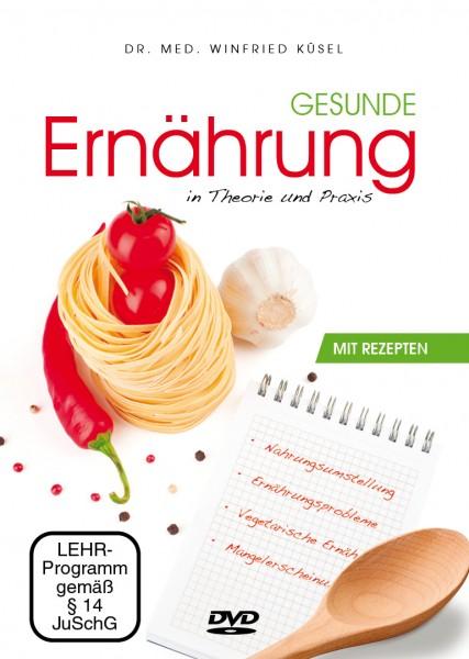 Gesunde Ernährung in Theorie und Praxis (DVD)