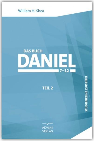Das Buch Daniel, Bd. 2, Kapitel 7-12