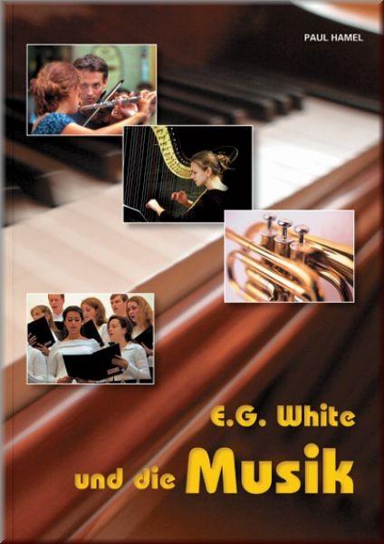 E.G. White und die Musik