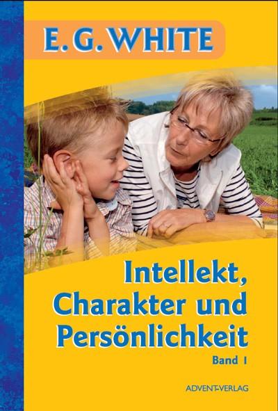 Intellekt, Charakter und Persönlichkeit, Band 1