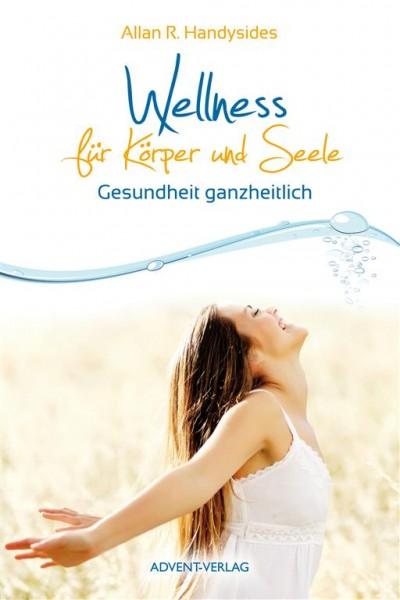 Wellness für Körper und Seele (BoD)