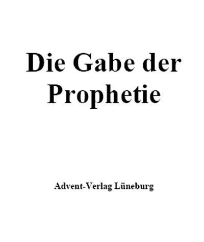 Die Gabe der Prophetie (PDF)