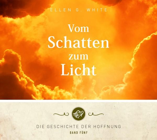 Vom Schatten zum Licht (2 mp3-CDs)