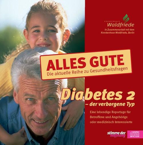 Diabetes 2 – der verborgene Typ (CD)