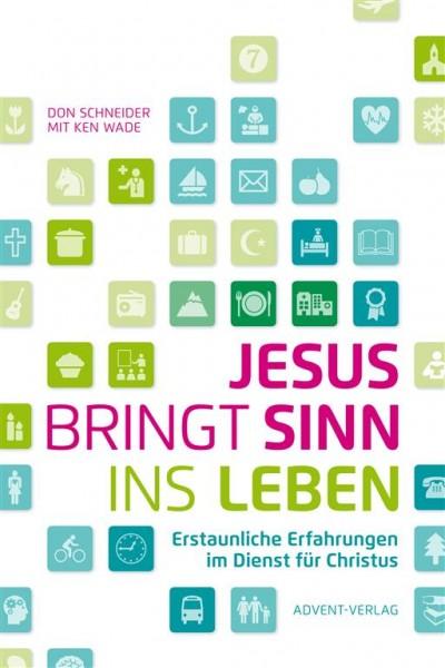 Jesus bringt Sinn ins Leben