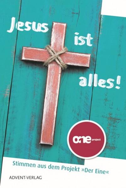 Jesus ist alles!