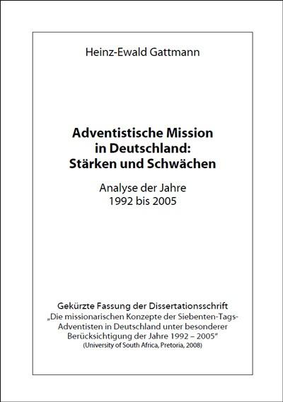 Adventistische Mission in Deutschland: Stärken und Schwächen